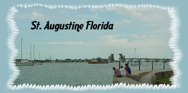 my trip to St Augustine Florida